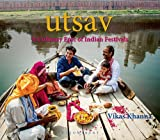 UTSAV: A Culinary Epic of Indian Festivals