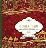 img - for O Holy Night Adult Coloring Book: Color and Contemplate the Reason for the Season book / textbook / text book