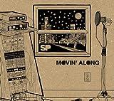 Movin' Along
