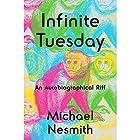 Infinite Tuesday: An Autobiographical Riff Hörbuch von Michael Nesmith Gesprochen von: Michael Nesmith