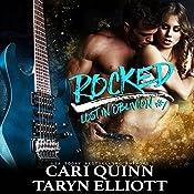 Rocked: Lost in Oblivion, Book 1 | Taryn Elliott, Cari Quinn