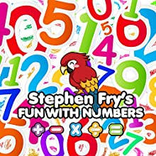 Fun with Numbers | Livre audio Auteur(s) : Robert Howes, Gordon Firth, Tim Firth Narrateur(s) : Stephen Fry