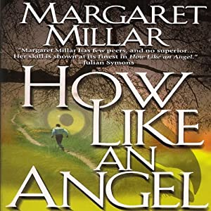 How Like an Angel | [Margaret Millar]