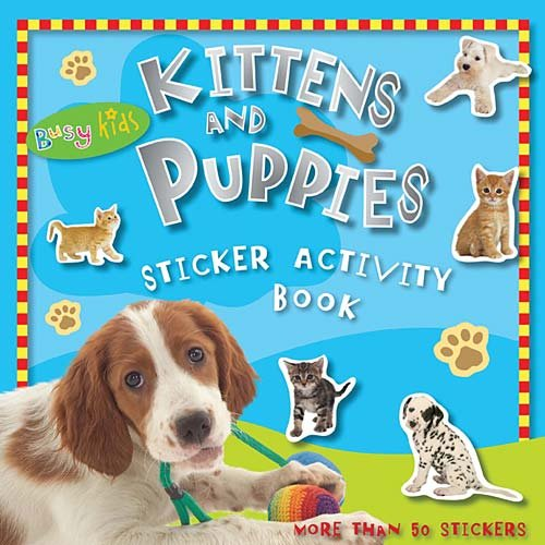 Kittens and Puppies Sticker Activity Book (Busy Kids)