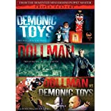 Demonic Toys/Dollman/Dollman vs. Demonic Toys (Triple Feature)