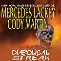 Reboots: Diabolical Streak Audiobook by Mercedes Lackey, Cody Martin Narrated by Stephen Hoye