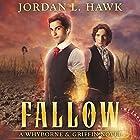 Fallow: Whyborne & Griffin, Book 8 Hörbuch von Jordan L. Hawk Gesprochen von: Julian G. Simmons
