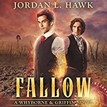 Fallow: Whyborne & Griffin, Book 8 Audiobook by Jordan L. Hawk Narrated by Julian G. Simmons