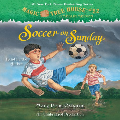 Soccer on Sunday: Magic Tree House, Book 52