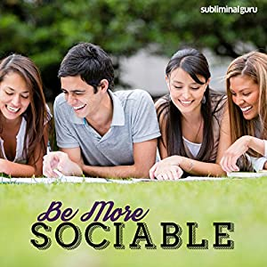 Be More Sociable Speech