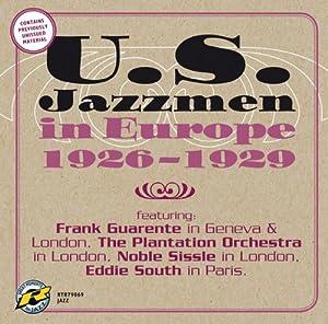 U.S. Jazzmen in Europe 1926-1929