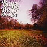 Boy & Bear Moonfire