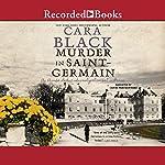 Murder in Saint Germain | Cara Black