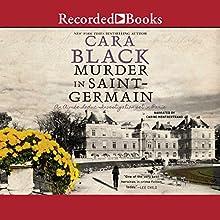 Murder in Saint Germain Audiobook by Cara Black Narrated by Carine Montbertrand