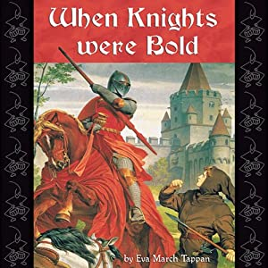 When Knights Were Bold | [Eva March Tappan]