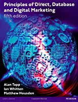 Principles of Direct Database & Digital Marketing, 5th Edition Front Cover