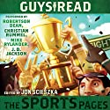 Guys Read: The Sports Pages (       UNABRIDGED) by Jon Scieszka Narrated by Robertson Dean, Christian Rummel, Mike Rylander