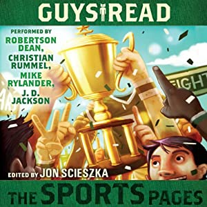 Guys Read: The Sports Pages | [Jon Scieszka]
