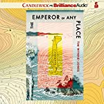 The Emperor of Any Place   Tim Wynne-Jones