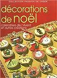 echange, troc Editions ESI - Décorations de Noël : Calendriers de l'Avent et autres créations