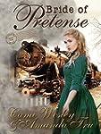 Bride of Pretense: Historical Western...