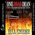 One Dead Dean: A Carl Burns Mystery, Book 1 Audiobook by Bill Crider Narrated by Dean Sluyter
