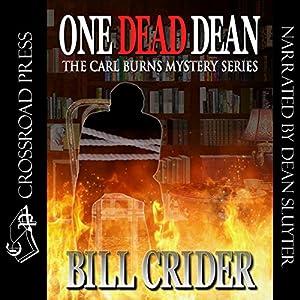One Dead Dean: A Carl Burns Mystery, Book 1 | [Bill Crider]