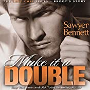 Make It a Double | Sawyer Bennett