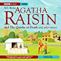 Agatha Raisin: The Quiche of Death and the Vicious Vet (Dramatisation)  by M. C. Beaton Narrated by Penelope Keith