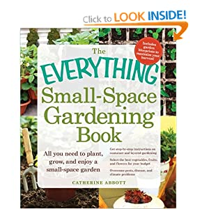 the everything small space gardening book all you need to