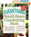 The Everything Small-Space Gardening...