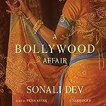 A Bollywood Affair   Sonali Dev