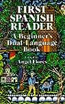First Spanish Reader: A Beginner's Du...