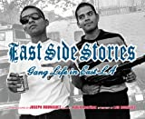 East Side Stories: Gang Life in East LA