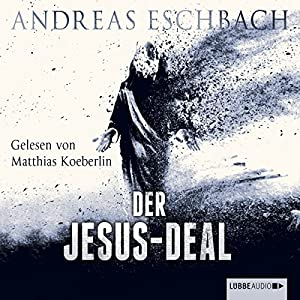 Der Jesus-Deal (Das Jesus-Video 2) Hörbuch