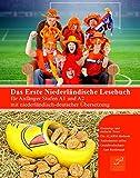 Das Erste Niederl�ndische Lesebuch f�r Anf�nger: Stufen A1 und A2 zweisprachig mit niederl�ndisch-deutscher �bersetzung (Gestufte Niederl�ndische Leseb�cher) (Dutch Edition)