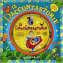Il raccontastorie. Con CD Audio: Rossella Carrus: 9788809752955