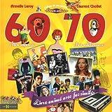 echange, troc Laurent Chollet, Armelle Leroy - L'album de ma jeunesse 60-70