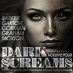 Dark Screams, Volume Four | Clive Barker,Ray Garton,Ed Gorman,Heather Graham,Lisa Morton