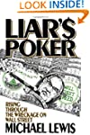 Liar's Poker: Rising Through the Wrec...