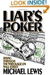 Liar's Poker: Rising through the Wrec...