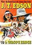 Waco's Badge (A Waco Western Book 1)...
