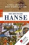 Die Deutsche Hanse: Eine heimliche Su...