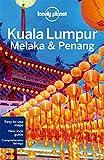 Kuala Lumpur, Melaka & Penang 3ed - Anglais