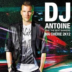 Ma Ch�rie 2k12 (DJ Antoine Vs Mad Mark 2k12 Radio Edit) [feat. The Beat Shakers]