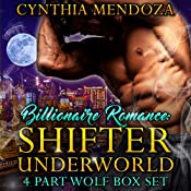 Shifter Underworld 4 Part Wolf Box Set | Cynthia Mendoza