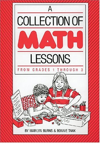 Image for A Collection of Math Lessons, Grades 1-3 (Math Solutions Series)
