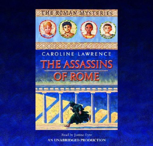 Assassins of Rome, The(lib)(CD) by Caroline Lawrence (2006-08-22)