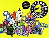 img - for Stickerbomb 2 by Studio Rarekwai (Jan 27 2010) book / textbook / text book