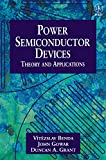 img - for Power Semiconductor Devices: Theory and Applications book / textbook / text book